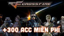 Chia sẻ 300+ Acc CF Vip miễn phí ít người chơi không lỗi đăng nhập