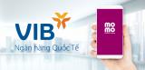 Hướng dẫn liên kết Ví MoMo với ngân hàng VIB nhận quà khủng
